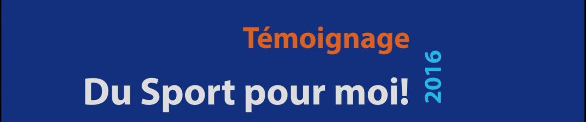 Témoignage de Mme Joanie Rondeau - Programme Du sport pour moi!