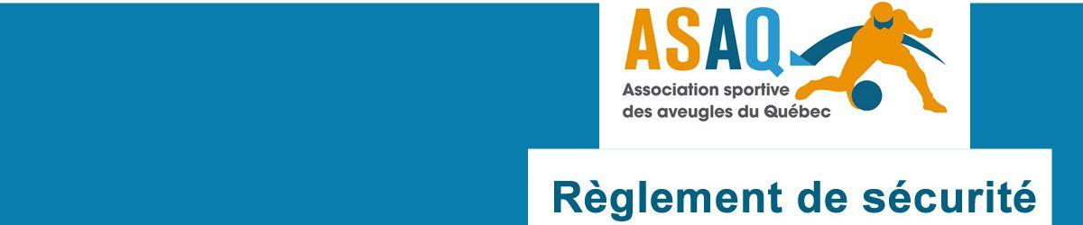 Banner - Logo ASAQ et titre Règlement de sécurité de goalball.