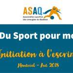 Image – Logo ASAQ. Du Sport pour moi ! Initiation à l'escrime. Montréal. Aut. 2018.