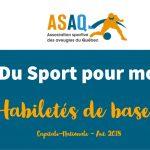 Image – Logo ASAQ. Du Sport pour moi ! Habiletés de base. Capitale-Nationale. Aut. 2018.