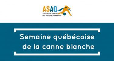 Logo ASAQ - Semaine québécoise de la canne blanche.