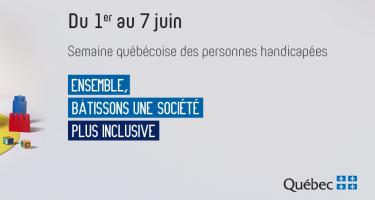 À gauche la photo d'une femme en train de lire un livre à trois enfants. À droite le texte : Du 1er au 7 juin. Semaine québécoise des personnes handicapées. Ensemble, bâtissons une société plus inclusive. Logo en bas d'affiche : Gouvernement du Québec.