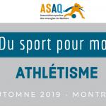 Image couverture. Logo ASAQ Du sport pour moi! Athlétisme. Automne 2019. Montréal.
