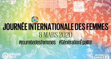 Bandeau de la Journée internationale des femmes 2020. 8 mars 2020. Hashtags Journée des femmes. Génération Égalité. Logo Génération Égalité. Logo ONU Femmes.